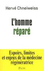 L'HOMME RÉPARÉ