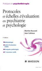 Protocoles et échelles d'évaluation en psychiatrie et psychologie (ebook)