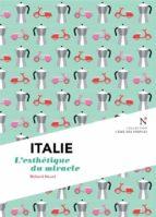 Italie : L'esthétique du miracle (ebook)