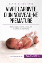 Vivre l'arrivée d'un nouveau-né prématuré (ebook)