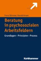 Beratung in psychosozialen Arbeitsfeldern (ebook)