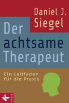 Der achtsame Therapeut (ebook)