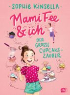 Mami Fee & ich - Der große Cupcake-Zauber (ebook)