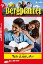 Der Bergpfarrer 436 - Heimatroman (ebook)