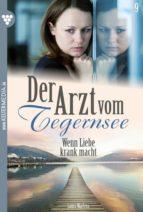 Der Arzt vom Tegernsee 9 – Arztroman (ebook)