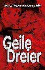 Geile Dreier! (ebook)