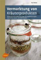 Vermarktung von Kräuterprodukten (ebook)