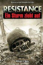 Resistance Band 1: Ein Sturm zieht auf (ebook)