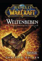 World of Warcraft: Weltenbeben - Die Vorgeschichte zu Cataclysm (ebook)