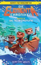 Die Elementia-Chroniken: Die neue Ordnung (ebook)