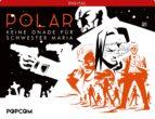 Polar 03: Keine Gnade für Schwester Maria (ebook)