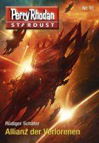 Stardust 10: Allianz der Verlorenen