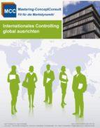 INTERNATIONALES CONTROLLING ERFOLGREICH AUSRICHTEN