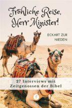 Fröhliche Reise, Herr Minister! (ebook)
