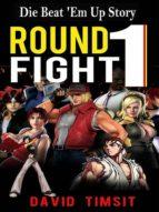 ROUND 1: FIGHT!