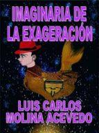 IMAGINARIA DE LA EXAGERACIÓN