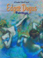 Edgar Degas Paintings (ebook)