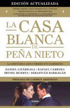La Casa Blanca de Peña Nieto (edición actualizada) (ebook)