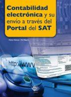 Contabilidad electrónica y su envío a través del Portal del SAT 2017 (ebook)