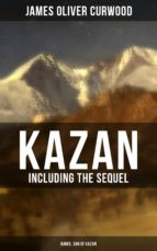 KAZAN (Including the Sequel - Baree, Son Of Kazan)