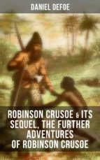 ROBINSON CRUSOE & Its Sequel, The Further Adventures of Robinson Crusoe (ebook)