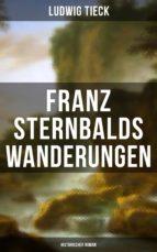Franz Sternbalds Wanderungen (Historischer Roman) (ebook)