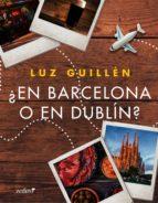 ¿En Barcelona o en Dublín? (ebook)