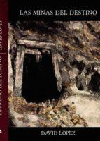 Las minas del destino (epub) (ebook)