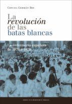 La revolución de las batas blancas: la enfermería española de 1976 a 1978