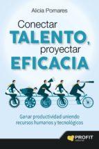 Conectar talento, proyectar eficacia