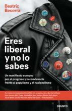 ERES LIBERAL Y NO LO SABES