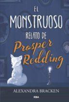 El monstruoso relato de Prosper Redding (ebook)