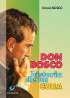 Don Bosco, historia de un cura (ebook)