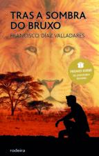 Tras a sombra do bruxo (Premio Edebé Xuvenil 2017) (ebook)