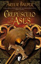 Crepúsculo de los ases (Saga de Teutoburgo 4) (ebook)