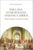 Para una antropología masónica liberal (ebook)