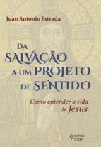Da salvação a um projeto de sentido (ebook)
