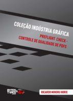 Coleção Indústria Gráfica | Preflight Check - Controle de qualidade de PDFs (ebook)