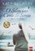 O silencioso canto da sereia (ebook)