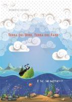 Terra del Dire, Terra del Fare (ebook)