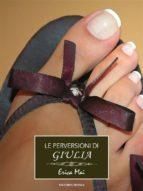 Le perversioni di Giulia (ebook)