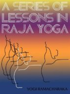 A Series Of Lessons In Raja Yoga (ebook)