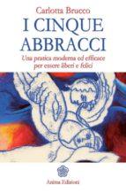 Cinque abbracci (I) (ebook)