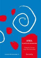 HWA, la molecola innamorata (ebook)