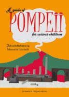 A guide of Pompeii for curious children (ebook)