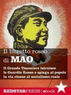 Il libretto rosso di Mao. Edizione integrale (ebook)