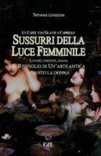 Sussurri della Luce Femminile (ebook)