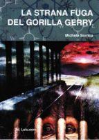 La strana fuga del gorilla Gerry  (ebook)