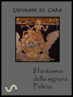 Il fantasma della signora Felicia (ebook)
