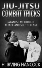 Jiu-Jitsu Combat Tricks - Japanese Method of Attack and Self Defense (ebook)
